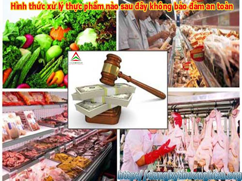 Hình thức xử lý thực phẩm nào sau đây không bảo đảm an toàn tại TPHCM