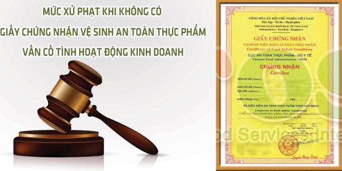xu-phat-khi-khong-co-giay-chung-nhan-ve-sinh-an-toan-thuc-pham